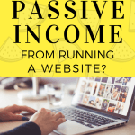 Can You Make A Large Passive Income From Running A Website?