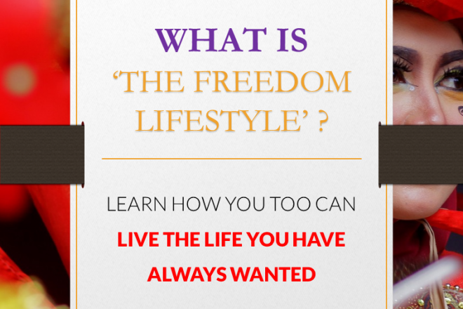 The Freedom Lifestyle