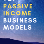 Top Passive Income Business Models