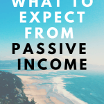 What To Expect From Passive Income