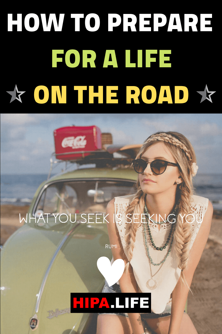 How to prepare for a life on the road