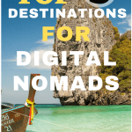 Top 5 Travel Destinations For Digital Nomads
